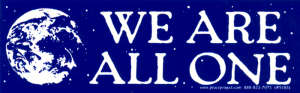 "We Are All One - Small Bumper Sticker / Decal (5.25"" X 1.75"")"