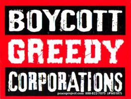"Boycott Greedy Corporations - Small Bumper Sticker / Decal (3.25"" X 2.25"")"
