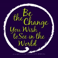 Be The Change You Wish To See In The World - Small Bumper Sticker / Decal