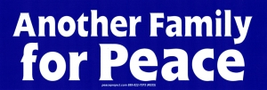 "Another Family For Peace - Bumper Sticker / Decal (7.5"" X 2.5"")"