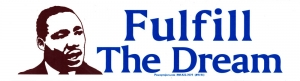 "Fulfill the Dream - Bumper Sticker / Decal (9"" X 2.5"")"