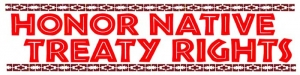 "Honor Native Treaty Rights - Bumper Sticker / Decal (6"" X 3"")"