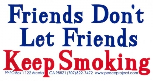 "S268 - Friends Don't Let Friends Keep Smoking - Bumper Sticker / Decal (6"" X 3"")"