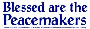 "S281 - Blessed are the Peacemakers - Bumper Sticker / Decal (9"" X 3"")"
