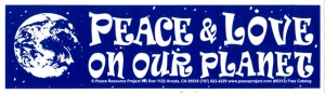 "Peace & Love On Our Planet - Bumper Sticker / Decal (9.75"" X 2.75"")"