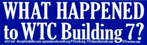 "What Happened to WTC Building 7? - Bumper Sticker / Decal (7.5"" X 2.5"")"