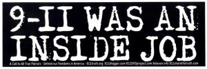 """9-11 was an Inside Job - Bumper Sticker / Decal (8.5"""" X 2.75"""")"""