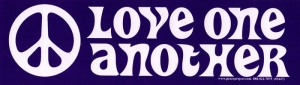"Love One Another (w/ peace sign) - Bumper Sticker / Decal (9.25"" X 2.5"")"