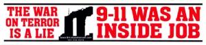 S450 - The War on Terror is a Lie - 9-11 Was An Inside Job - Bumper Sticker
