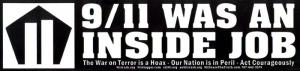 """9/11 was an Inside Job - Bumper Sticker / Decal (11"""" X 2.5"""")"""