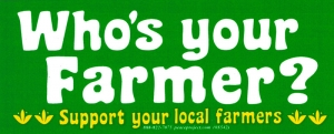 Who's Your Farmer - Support Your Local Farmers - Bumper Sticker / Decal