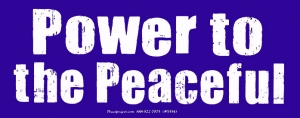"Power to the Peaceful - Bumper Sticker / Decal (7.25"" X 3"")"