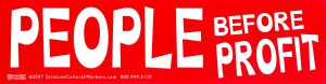 "People Before Profit - Bumper Sticker / Decal (11.5"" X 3"")"