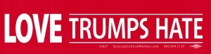 "Love Trumps Hate - Bumper Sticker / Decal (11.5"" X 3"")"