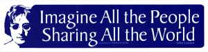 Imagine All The People Sharing All The World - John Lennon - Bumper Sticker