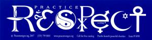 "Practice Respect - Bumper Sticker / Decal (11"" X 3"")"
