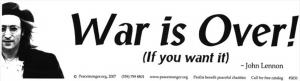 "War Is Over If You Want It - John Lennon - Bumper Sticker / Decal (11"" x 3"")"