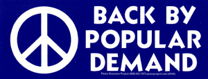 "S044 - Back by Popular Demand - Bumper Sticker / Decal (8"" X 3"")"