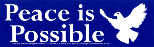 "S051 - Peace is Possible - Bumper Sticker / Decal (7.5"" X 2.5"")"