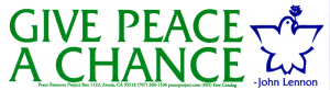 "S005 - Give Peace A Chance - John Lennon - Bumper Sticker / Decal (9"" X 2.5"")"