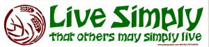 "S069 - Live Simply That Others May Simply Live - Bumper Sticker / Decal 10"" X 2"""