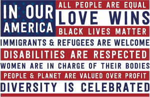 "In Our America... - Window Sign / Poster (18"" X 12"")"