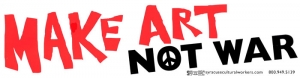 S491 - Make Art Not War - Bumper Sticker