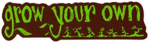 "Grow Your Own - Small Bumper Sticker / Decal (5.5"" X 1.5"")"