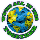 """We're All In This Together - Small Bumper Sticker / Decal  (3"""" Circular)"""