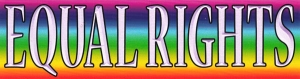 "Equal Rights - Small Bumper Sticker / Decal (5.5"" X 1.5"")"