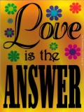 "Love is the Answer - Bumper Sticker / Decal (3"" X 4"")"