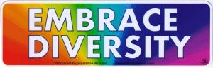 "Embrace Diversity - Small Bumper Sticker / Decal (5.5"" X 1.75"")"