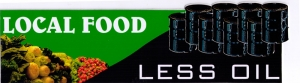"Local Food Less Oil - Small Bumper Sticker / Decal (5.5"" X 1.5"")"