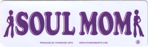 "Soul Mom - Small Bumper Sticker / Decal (5.5"" X 2"")"