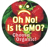 "Oh No! Is It GMO? Choose Organic! - Small Bumper Sticker / Decal (3"" Circular)"