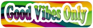 "Good Vibes Only - Small Bumper Sticker / Decal (6"" X 1.75"")"