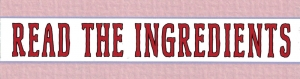"Read the Ingredients - Small Bumper Sticker / Decal (5.5"" X 1.5"")"