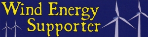 "Wind Energy Supporter - Small Bumper Sticker / Decal (5.5"" X 1.5"")"