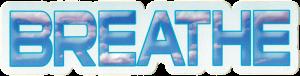 """Breathe - Small Bumper Sticker / Decal (5.5"""" X 1.5"""")"""