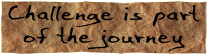 """Challenge Is Part of the Journey - Small Bumper Sticker / Decal (5.5"""" X 1.5"""")"""
