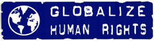 "Globalize Human Rights - Small Bumper Sticker / Decal (5.5"" X 1.5"")"