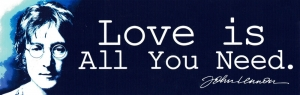 "Love is All You Need - John Lennon - Small Bumper Sticker / Decal (6.75"" X 2.25"""