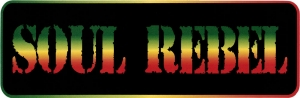 "Soul Rebel - Small Bumper Sticker / Decal (6"" X 2"")"