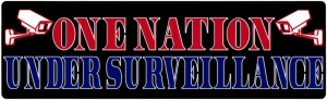 "One Nation Under Surveillance - Small Bumper Sticker / Decal (5.5"" X 1.75"")"