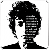 A Man Is A Success In Life If He Gets Up In The Morning... Sticker