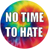 "No Time To Hate - Small Bumper Sticker / Decal (3.5"" Circular)"