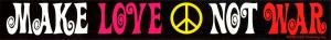 Make Love Not War - Small Bumper Sticker