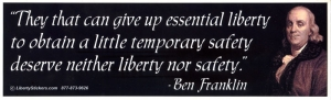 LS12 - They That Can Give Up Essential Liberty... - Bumper Sticker / Decal