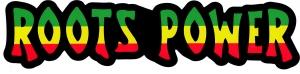"""Roots Power - Bumper Sticker / Decal (10"""" X 2.5"""")"""