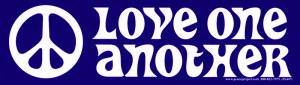 """Love One Another with Peace Sign - Bumper Sticker / Decal (9"""" X 2.5"""")"""